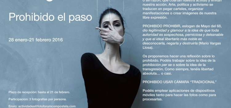 FOTOLIGA ENERO – FEBRERO: PROHIBIDO EL PASO