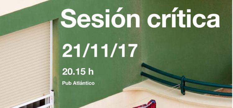 Sesión Critica Martes 21 de Noviembre 21:00