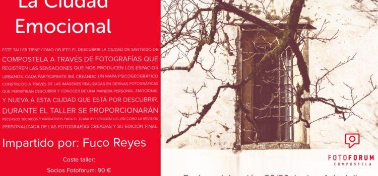 La Ciudad Emocional impartido por Fuco Reyes