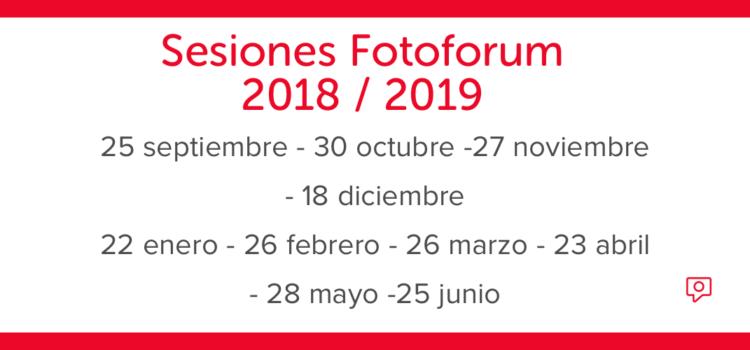 Resúmenes Sesiones Fotoforum Septiembre 2018 – Junio 2019